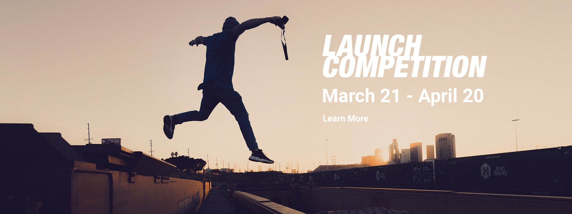 Launch Competition March 21 - April 20