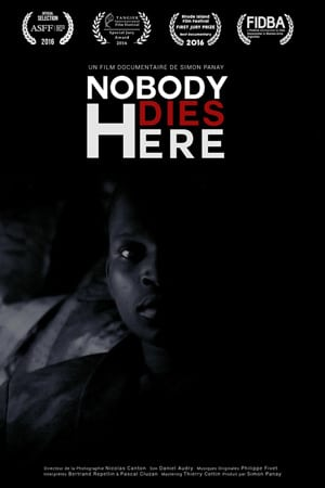 Nobody Dies Here