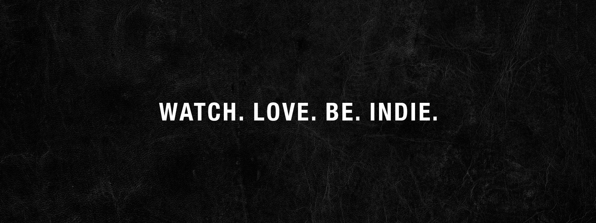 watchlovebeindie-01